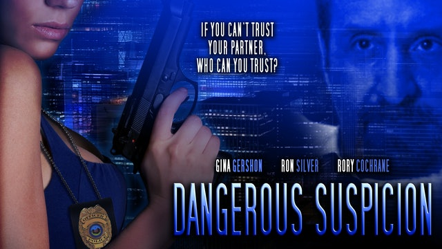 Dangerous Suspicion