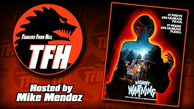 Trailers from Hell: Without Warning hosted by Mike Mendez