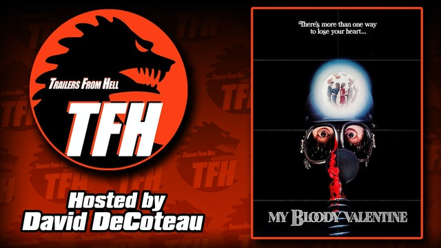 Trailers from Hell: My Bloody Valentine hosted by David DeCoteau