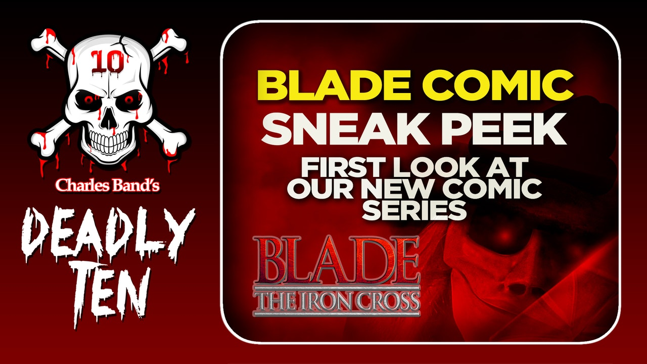 Deadly Ten Presents: Issue #1: Blade The Iron Cross