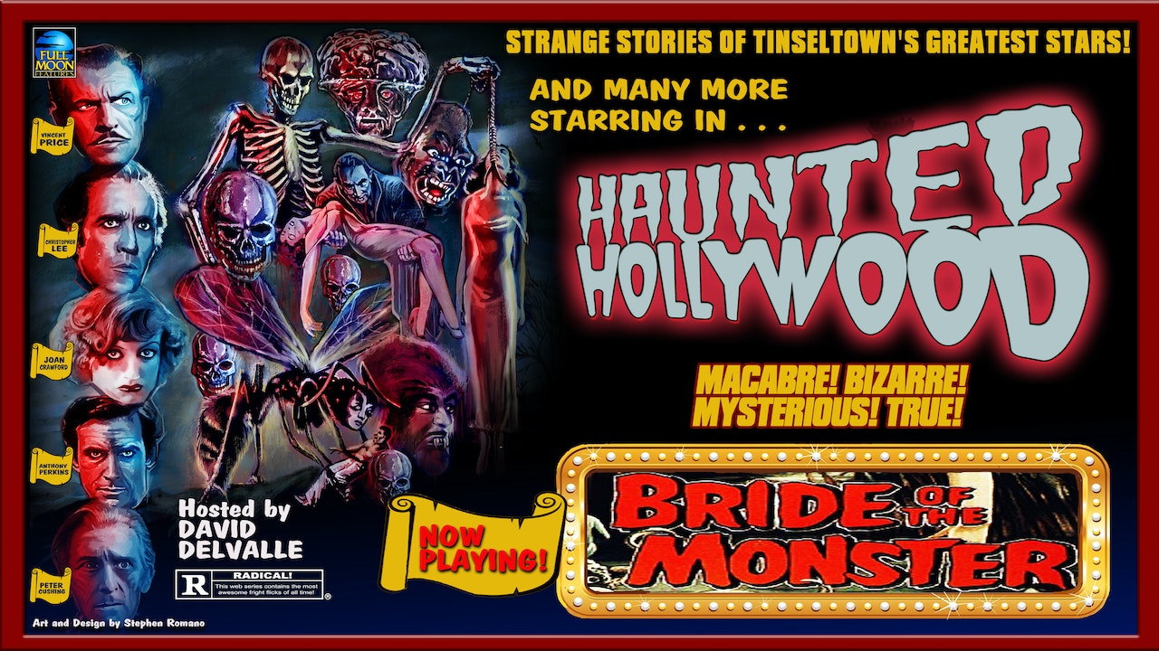 Haunted Hollywood: Bride of the Monster