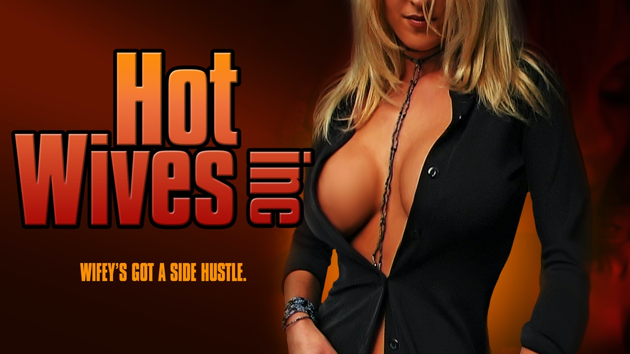 Hot Wives, Inc.