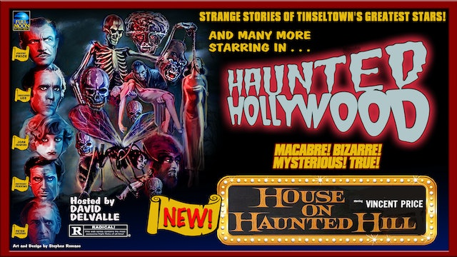 Haunted Hollywood: The House On Haunted Hill
