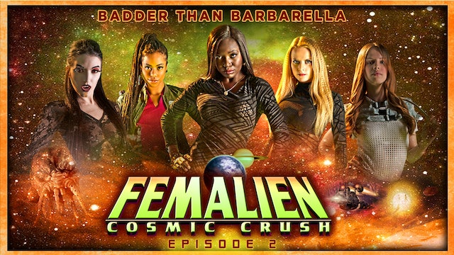 Femalien: Cosmic Crush: Episode 2