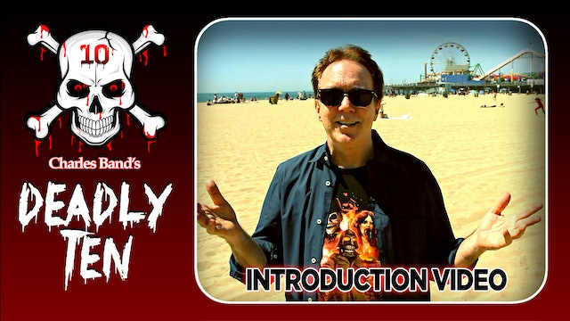 Deadly Ten Intro Video with Charles Band