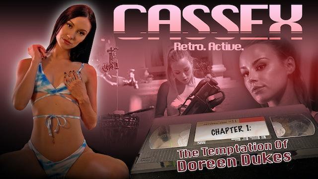 Cassex: Chapter 01: The Temptation of Doreen Dukes