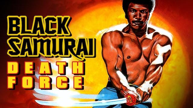 Black Samurai: Death Force