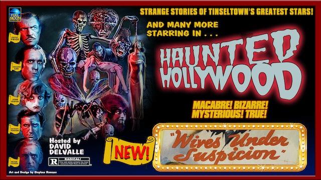 Haunted Hollywood: Wives Under Suspicion [preview]