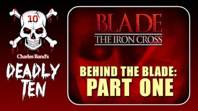 D10: Behind the Blade: Part 1
