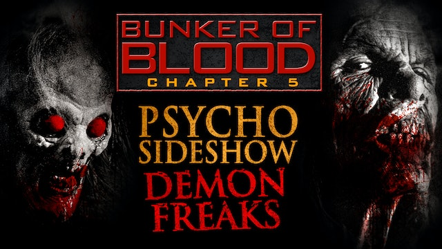 Bunker of Blood #5: Psycho Sideshow
