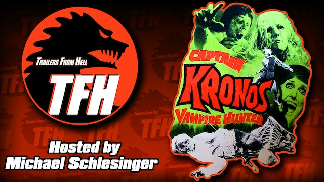 Trailers from Hell: Captain Kronos hosted by Michael Schlesinger