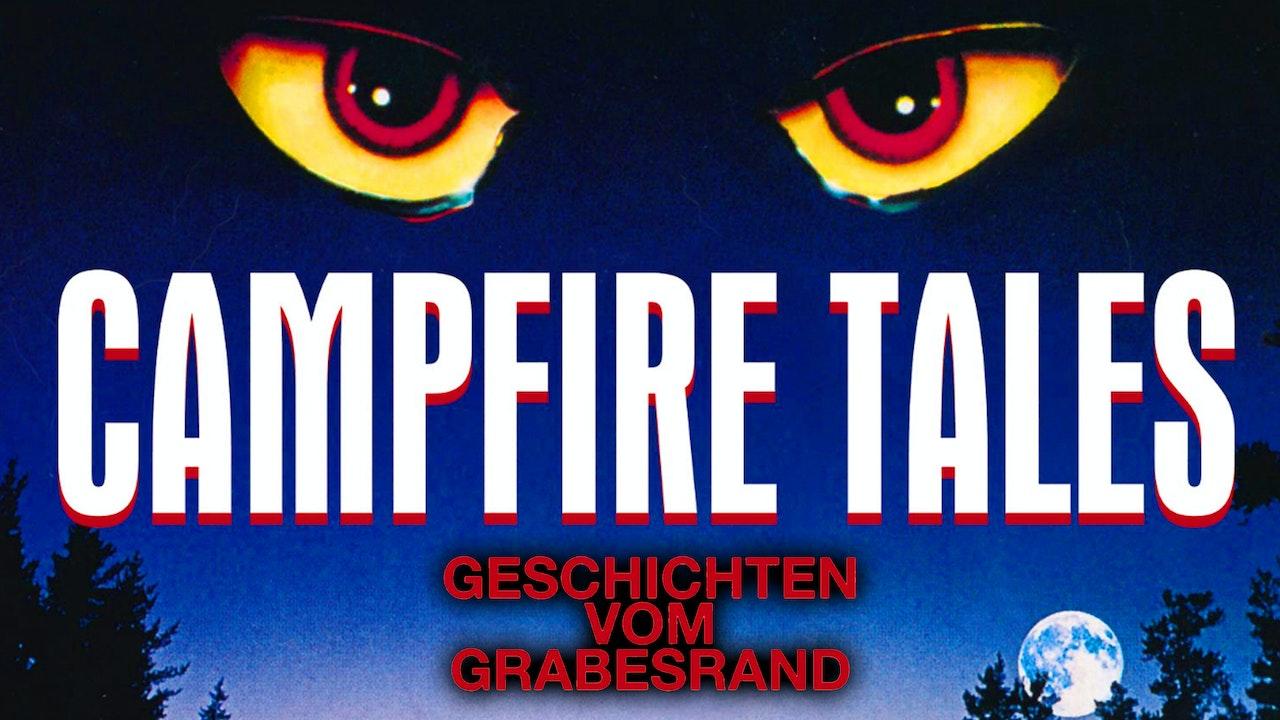 Geschichten vom Grabesrand [Campfire Tales]