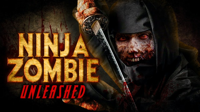 Ninja Zombie Unleashed