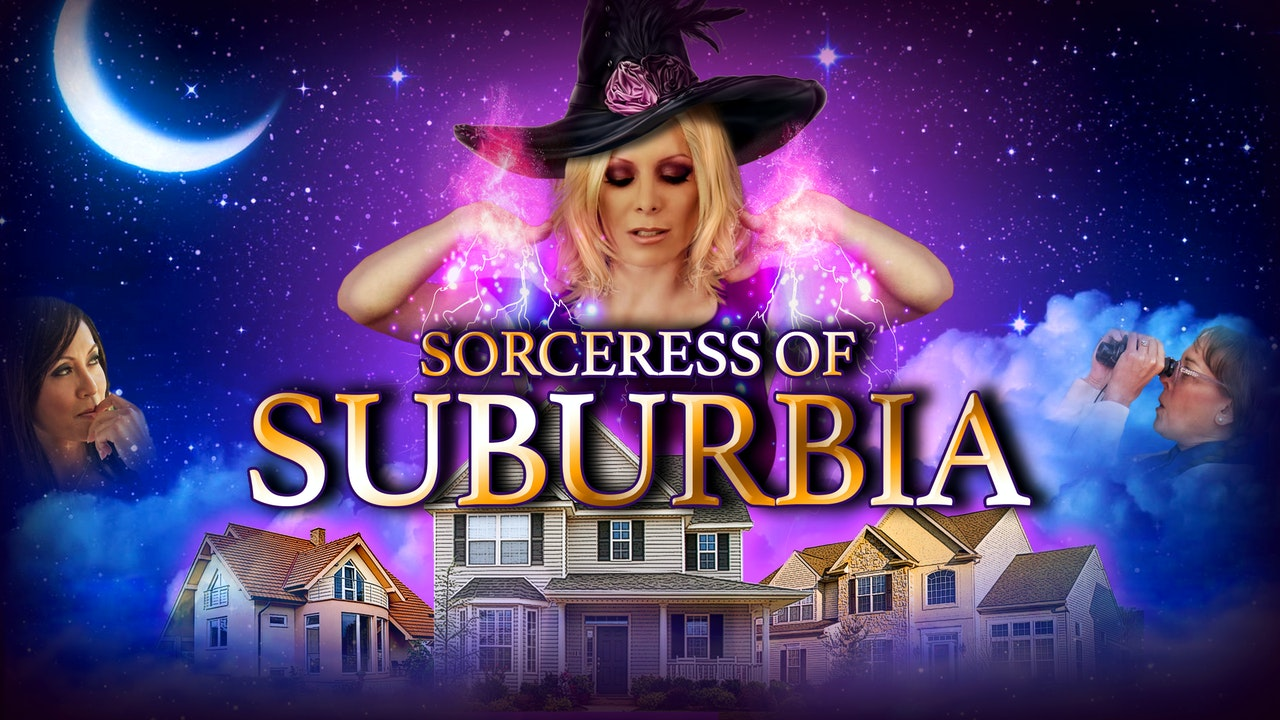 Sorceress Of Suburbia
