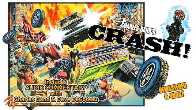 Crash! Audio Commentary with Charles ...