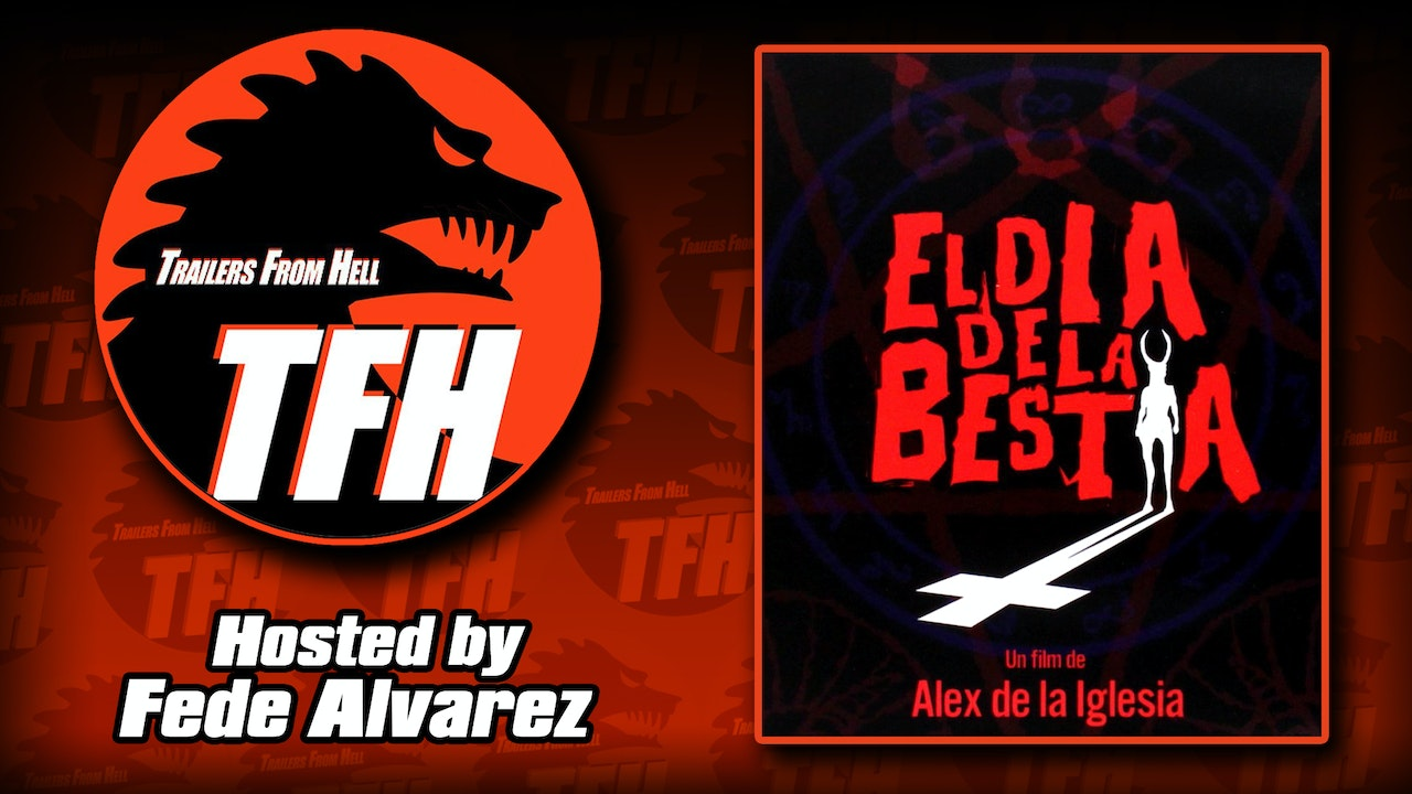 Trailers from Hell: Day of the Beast hosted by Fede Alvarez