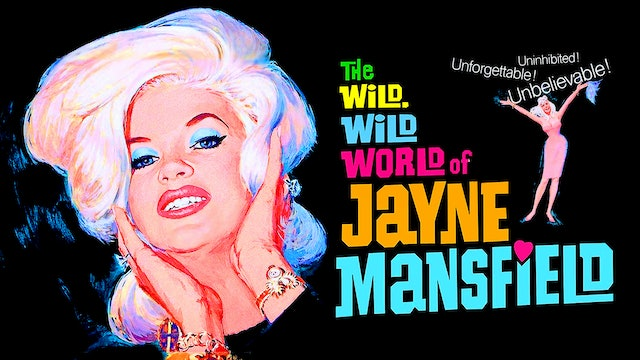 The Wild Wild World of Jayne Mansfield