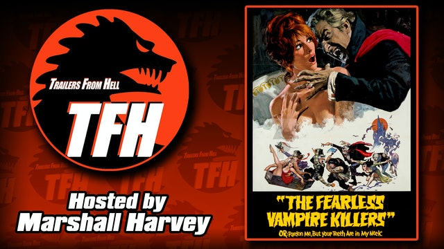 Trailers from Hell: The Fearless Vampire Killers hosted by Marshall Harvey