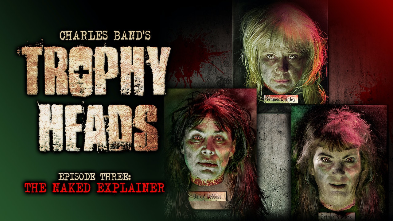 Trophy Heads: Ep 03: The Naked Explainer