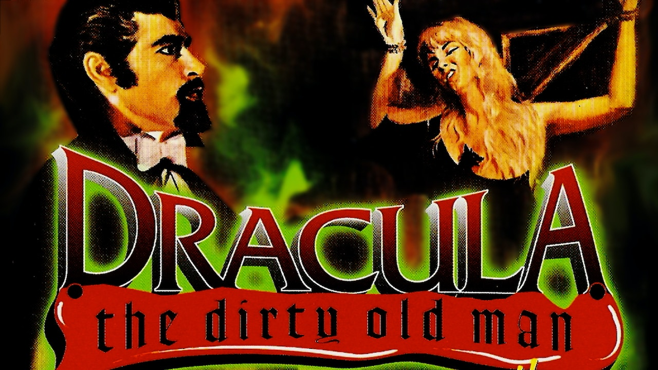Dracula The Dirty Old Man