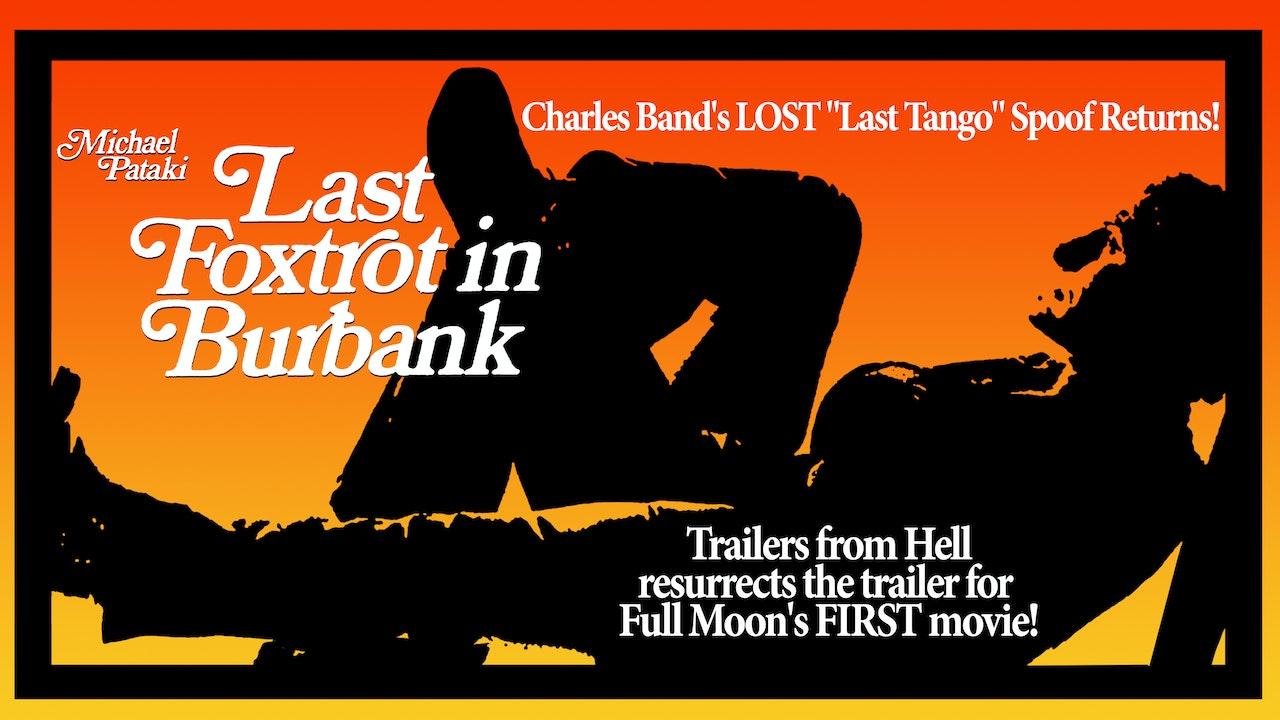 Last Foxtrot in Burbank Trailer