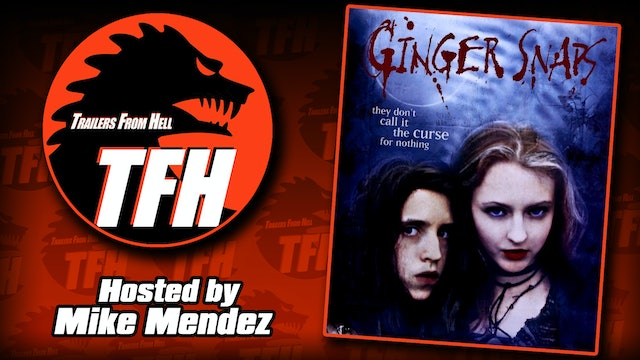 Trailers from Hell: Ginger Snaps hosted by Mike Mendez