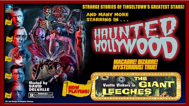 Haunted Hollywood: Attack of the Giant Leeches