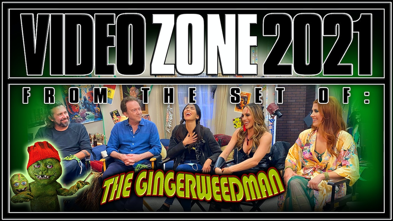 Videozone 2021: From the set of: THE GINGERWEED MAN