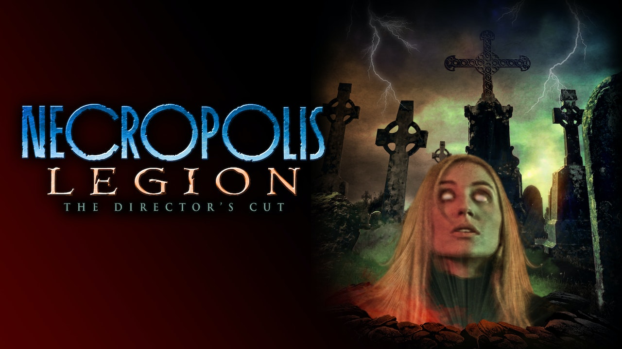 Necropolis: Legion [Director's Cut]
