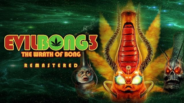 Evil Bong 3: Wrath of Bong