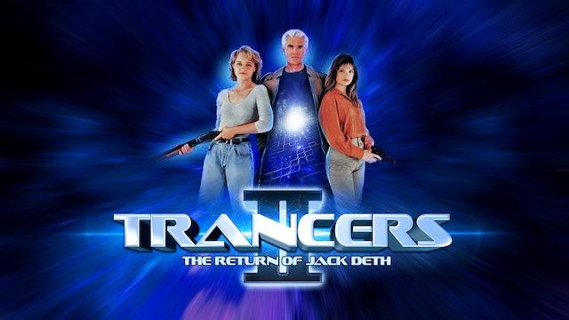 Trancers II: The Return of Jack Deth