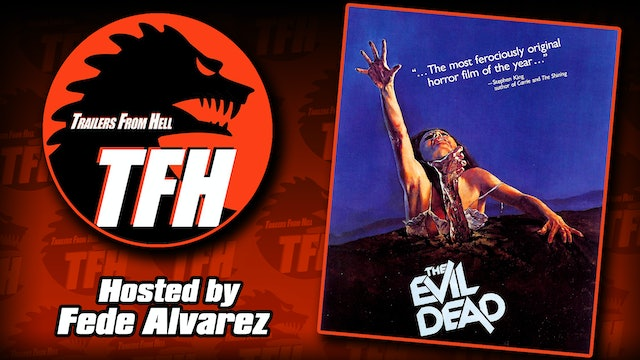 Trailers from Hell: The Evil Dead hosted by Fede Alvarez