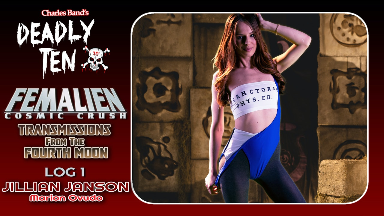Transmissions from the Fourth Moon: Log 1: Jillian Janson