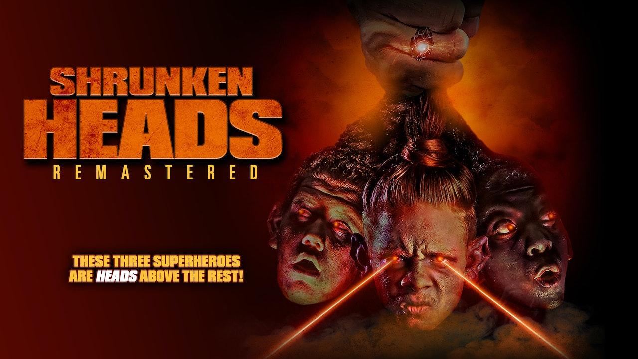 Shrunken Heads [Remastered]