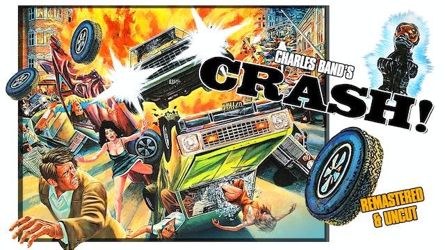 Crash! Remastered & Uncut!