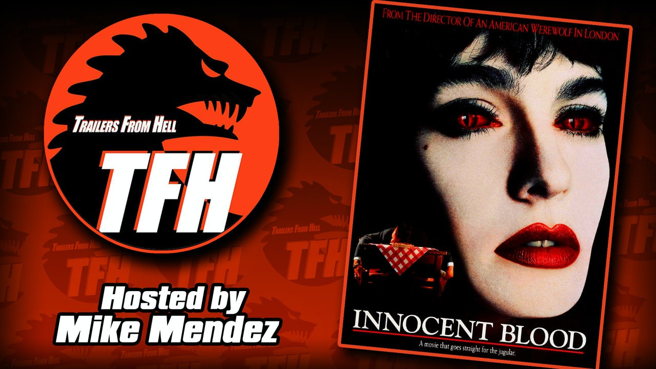 Trailers from Hell: Innocent Blood hosted by Mike Mendez
