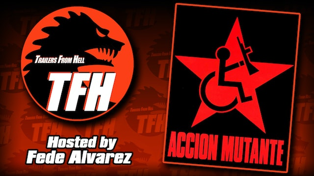 Trailers from Hell: Accion Mutante hosted by Fede Alvarez
