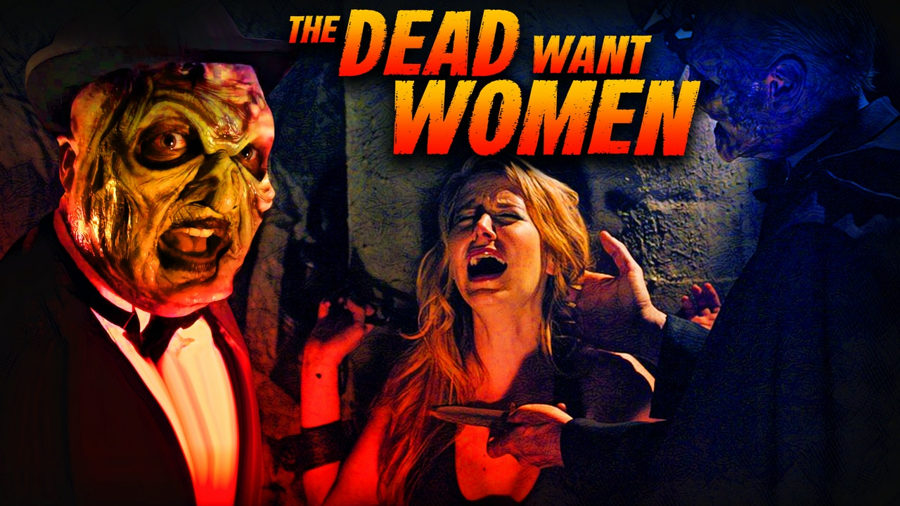 Dead Want Women