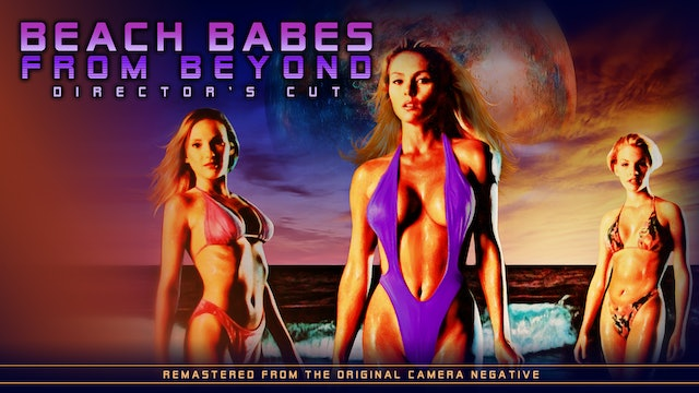 Beach Babes From Beyond [Director's Cut]