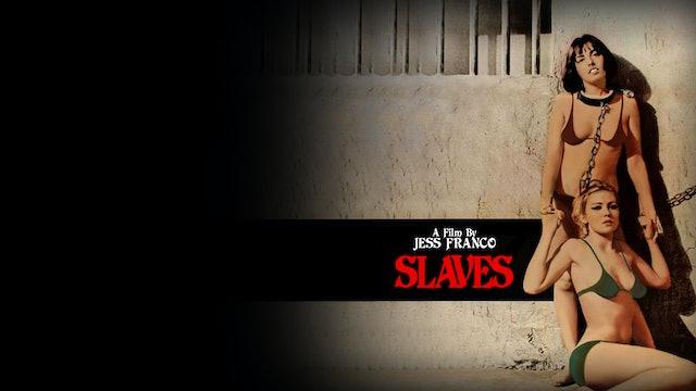 Slaves