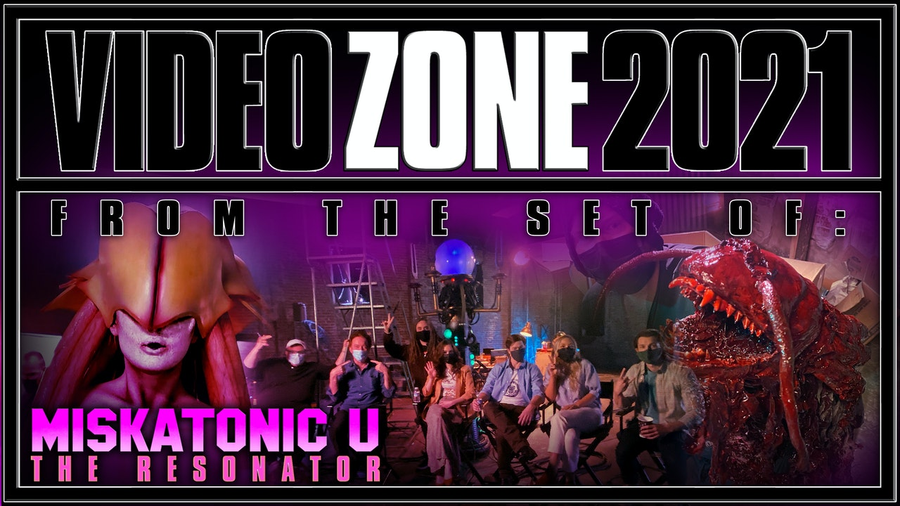 Videozone 2021: From the set of: MISKATONIC U!