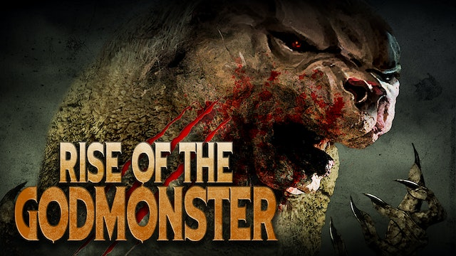 Rise of the Godmonster