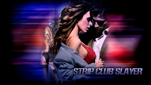 Strip Club Slayer
