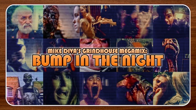 Mike Diva's Grindhouse Remix: Bump in the Night