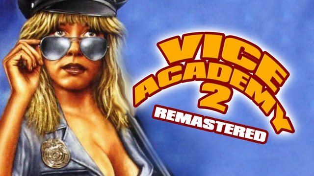 Vice Academy 2 [Remastered]