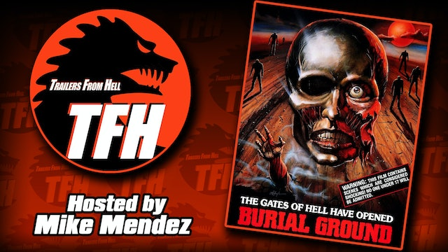 Trailers from Hell: Burial Ground hosted by Mike Mendez