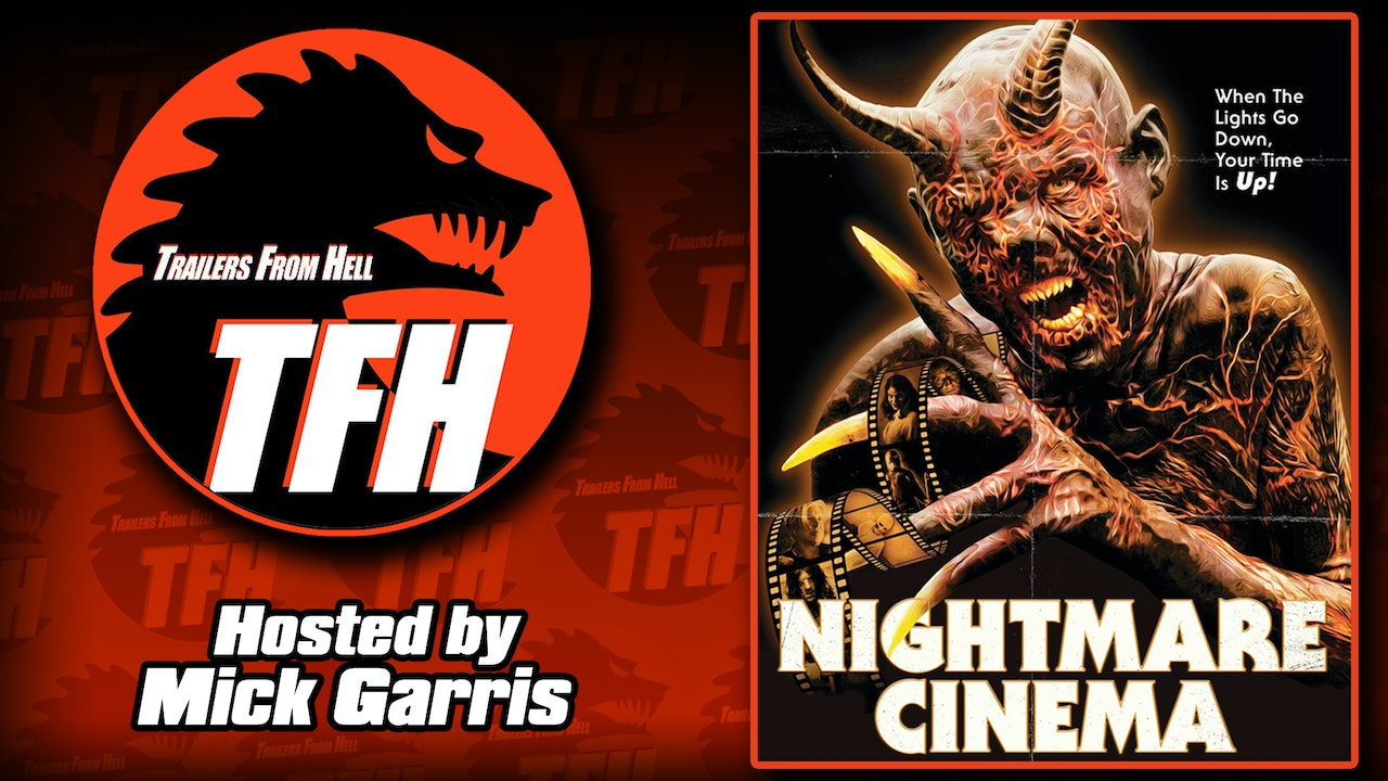 Trailers from Hell: Nightmare Cinema hosted by Mick Garris