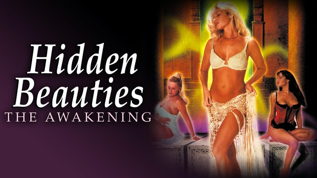 Hidden Beauties: The Awakening