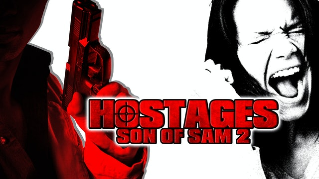 Hostages: Son of Sam 2