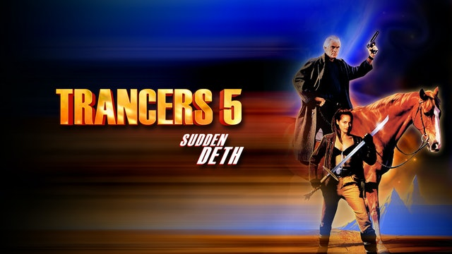 Trancers 5: Sudden Death